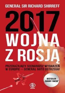 Richard Shirreff: 2017. Wojna z Rosją