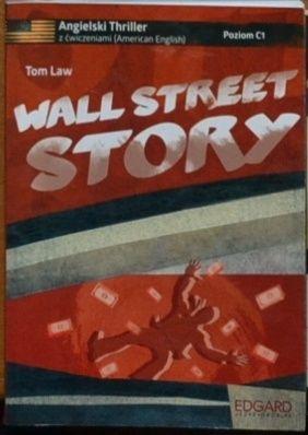 """Ćwiczenia z języka angielskiego """"Wall street story"""" C1"""