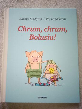 "Książeczka ""Chrum chrum Bolusiu"""