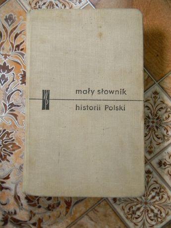 Mały słownik historii Polski