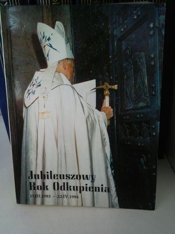 Jubileuszowy rok odkupienia, Jan Paweł II