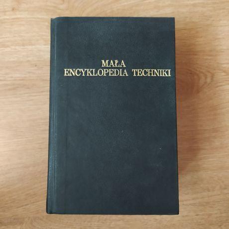 Mała encyklopedia techniki (nie taka mała) ponad 1600 stron