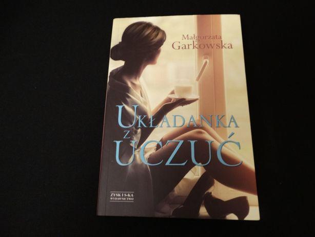 """""""Układanka z uczuć"""" Małgorzata Garkowska"""