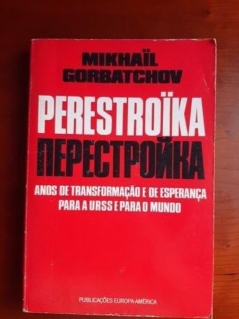 Perestroika Anos de Transformação e de esperança para a URSS