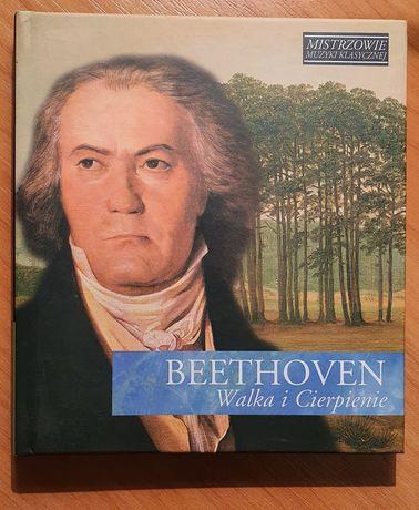 Mistrzowie muzyki klasycznej Beethoven Walka i cierpienie CD
