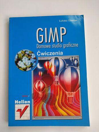 Gimp Domowe studio graficzne Ćwiczenia Oberlan grafika komputerowa