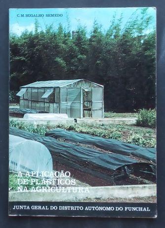 a aplicação de plásticos na agricultura / bugalho semedo