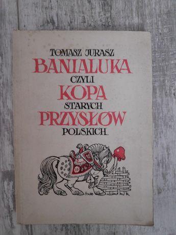 Banialuka czyli kopa starych przysłów polskich