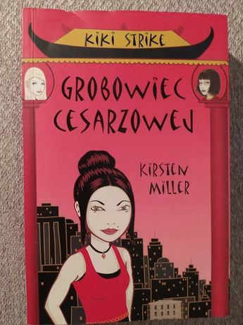 Kiki Strike Grobowiec cesarzowej Kristen Miller