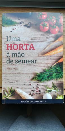 Uma Horta á mão de semear - Guias Deco