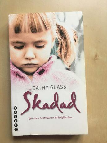 """Książka w języku szwedzkim """"Skadad"""" Cathy Glass"""