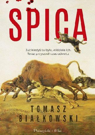 Spica - Tomasz Białkowski