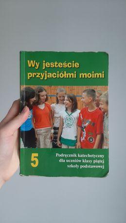 Podręcznik, książka do religii, Wy jesteście przyjaciółmi moim