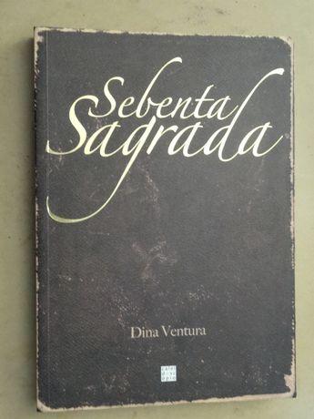 Sebenta Sagrada de Dina Ventura