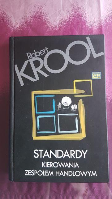 Standardy kierowania zespołem handlowym Robert Kroll