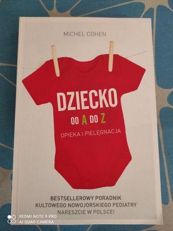 Książka Dziecko od a do z opieka i pielęgnacja