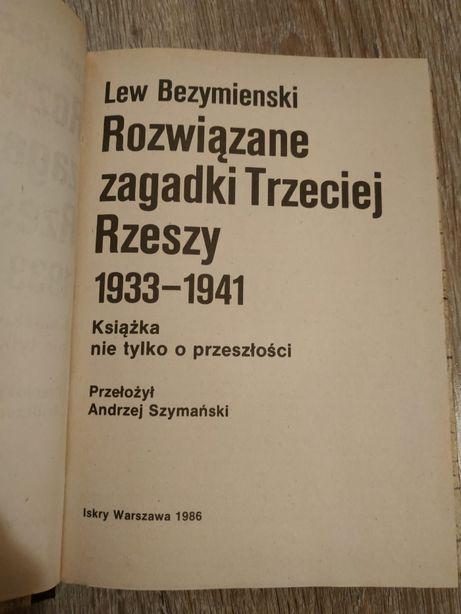 """""""Rozwiązane zagadki Trzeciej Rzeszy"""" Lew Bezymienski"""