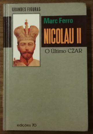 nicolau ii, o último czar, marc ferro , edições 70