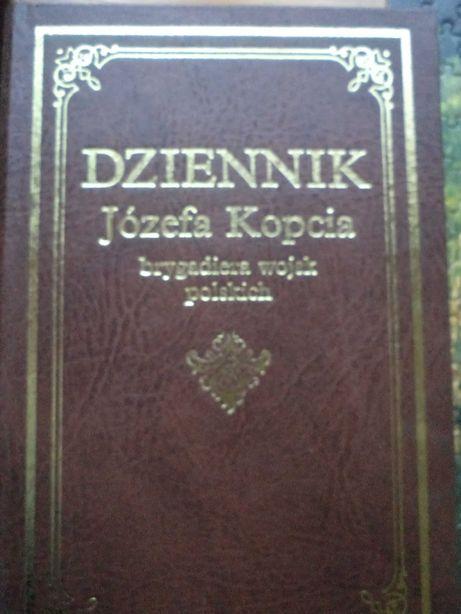 Dziennik Józefa Kopcia - Brygadiera Wojsk Polskich