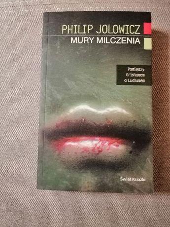 Philip Jolowicz Mury milczenia