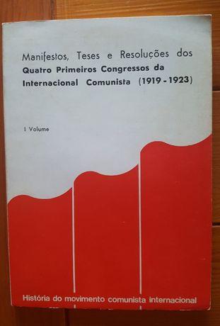 Manifestos, teses e resoluções dos quatro primeiros congressos da Inte