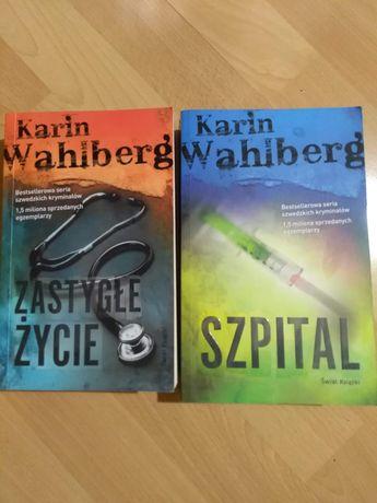 Karin Wahlberg, Szpital, Zastygłe życie