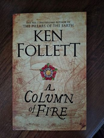 Ken Follett A Column of Fire на английском