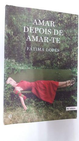 """Livro """" Amar Depois de Amar-te"""" de Fátima Lopes"""