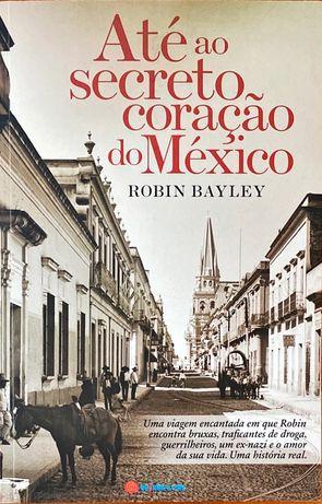 Até ao secreto coração do México