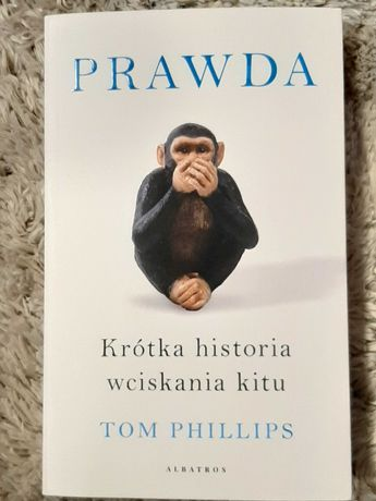 Książka PRAWDA - Tom Phillips