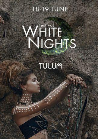 Продамы билет (2 дня) на Белые Ночи (White nights tulum)