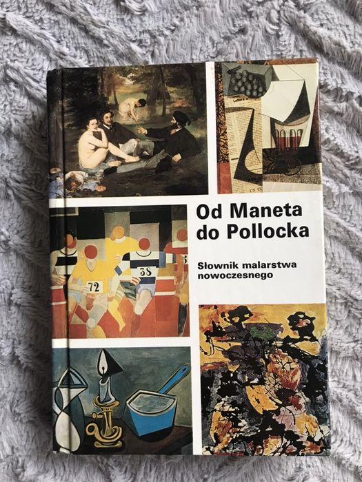 Od Maneta do Pollocka Slownik malarstwa nowoczesnego Arkady Warszawa - image 1