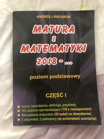 Matura z matematyki cz. I Andrzej Kiełbasa poziom podstawowy