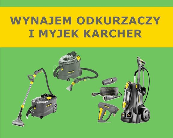 WYNAJMIJ Odkurzacz Karcher PUZZI 10/1 WYNAJEM Myjka Karcher K7 HD 5/15