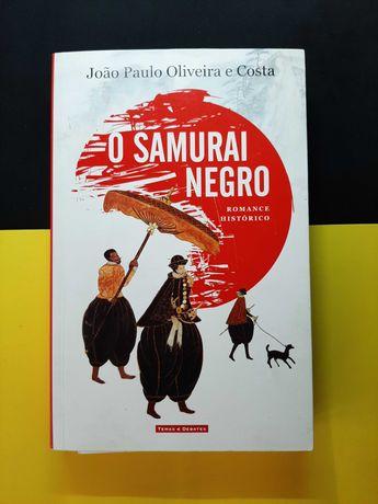 João Paulo Oliveira e Costa - O Samurai Negro (Portes CTT Grátis)