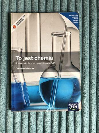 To jest chemia stan bardzo dobry zakres podstawowy Nowa era