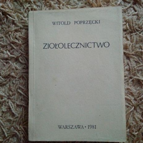 Witold Poprzęcki - Ziołolecznictwo