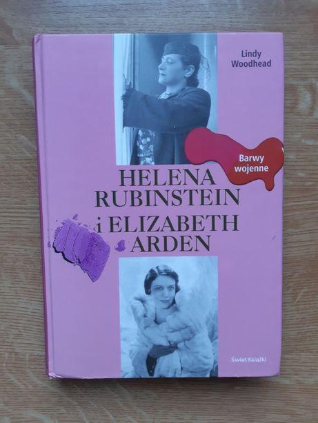 Helena Rubinstein i Elizabeth Arden-Barwy wojenne-Lindy Woodhead
