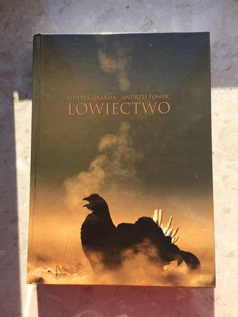 Henryk Okarma, Andrzej Tomek - Łowiectwo