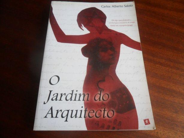 """""""O Jardim do Arquitecto"""" de Carlos Alberto Saloio - 1ª Edição de 2008"""