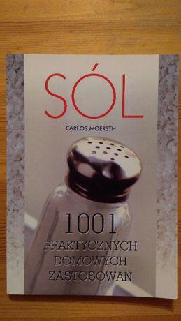 Sól 1001 praktycznych zastosowań Carlos Moersth