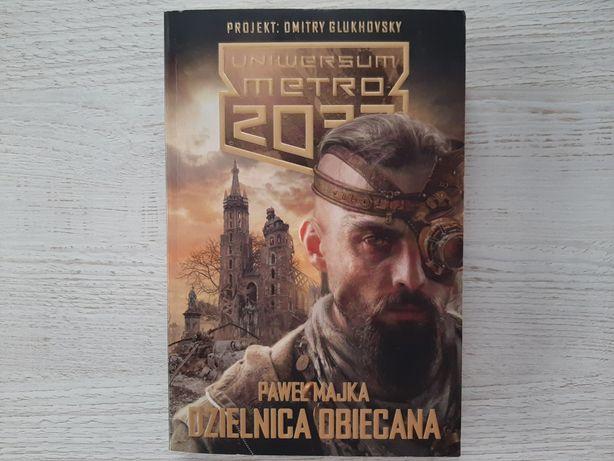 Dzielnica obiecana metro 2033 Paweł Majka