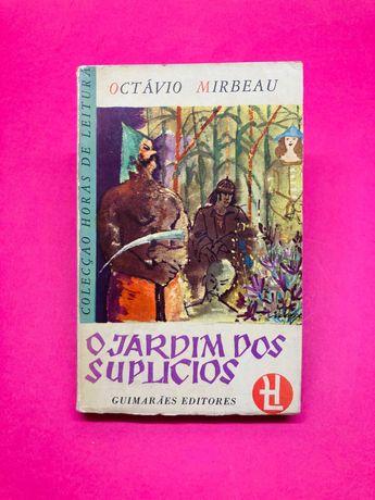 O Jardim dos Suplícios - Octávio Mirbeau
