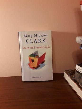 """Ksiązka """"Dom nad urwiskiem"""" Marry Higgis Clark"""