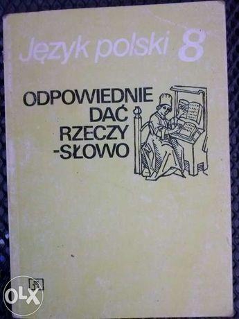Język Polski 8 Odpowiednie dać rzeczy słowo M. Nagajowa