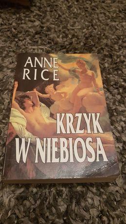 Krzyk w niebiosa Anne Rice