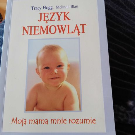 Język niemowląt Moja mama mnie rozumie