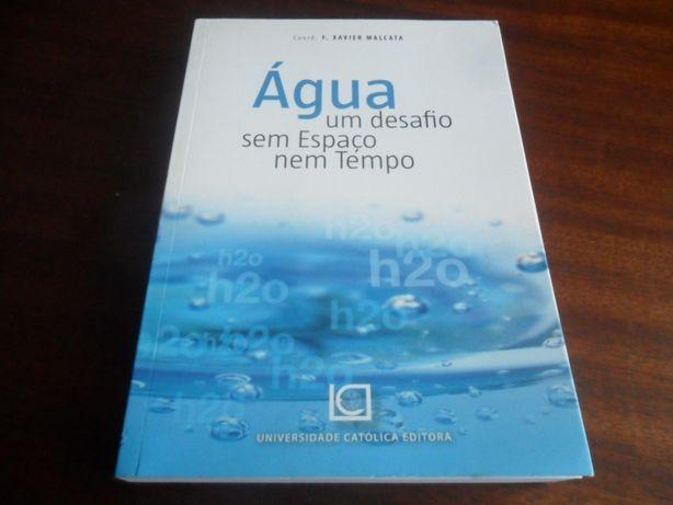 """""""Água - Um Desafio Sem Espaço Nem Tempo"""" - Coord. de F, Xavier Malcata"""
