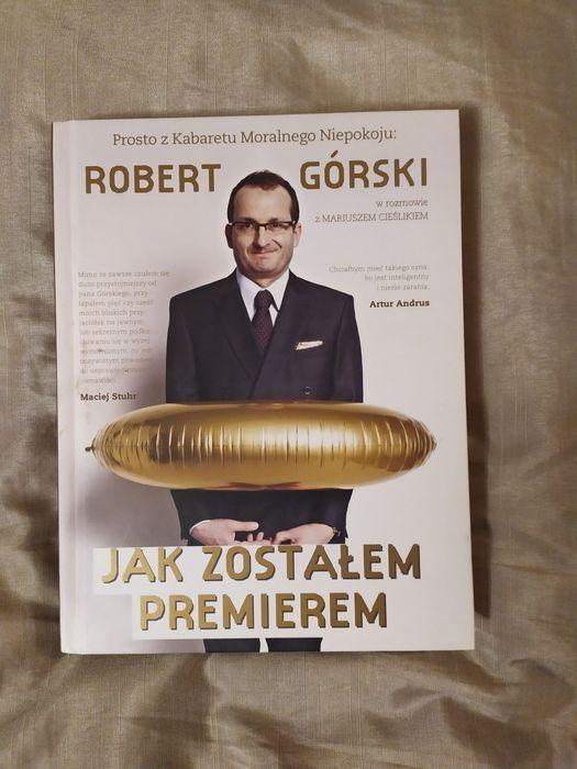 Robert Górski Jak zostałem premierem Głogów - image 1