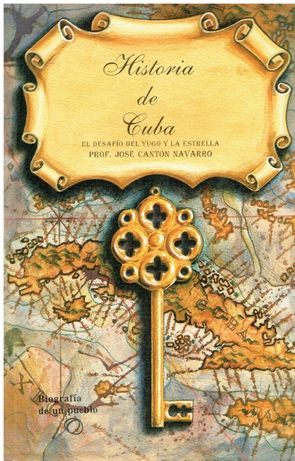 10750 História de Cuba por José Cantón Navarro